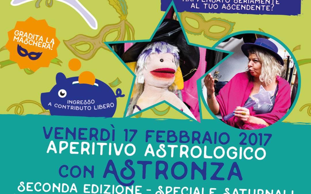 Venerdì 17: vieni all'aperitivo astrologico con Astronza, speciale Saturnali!